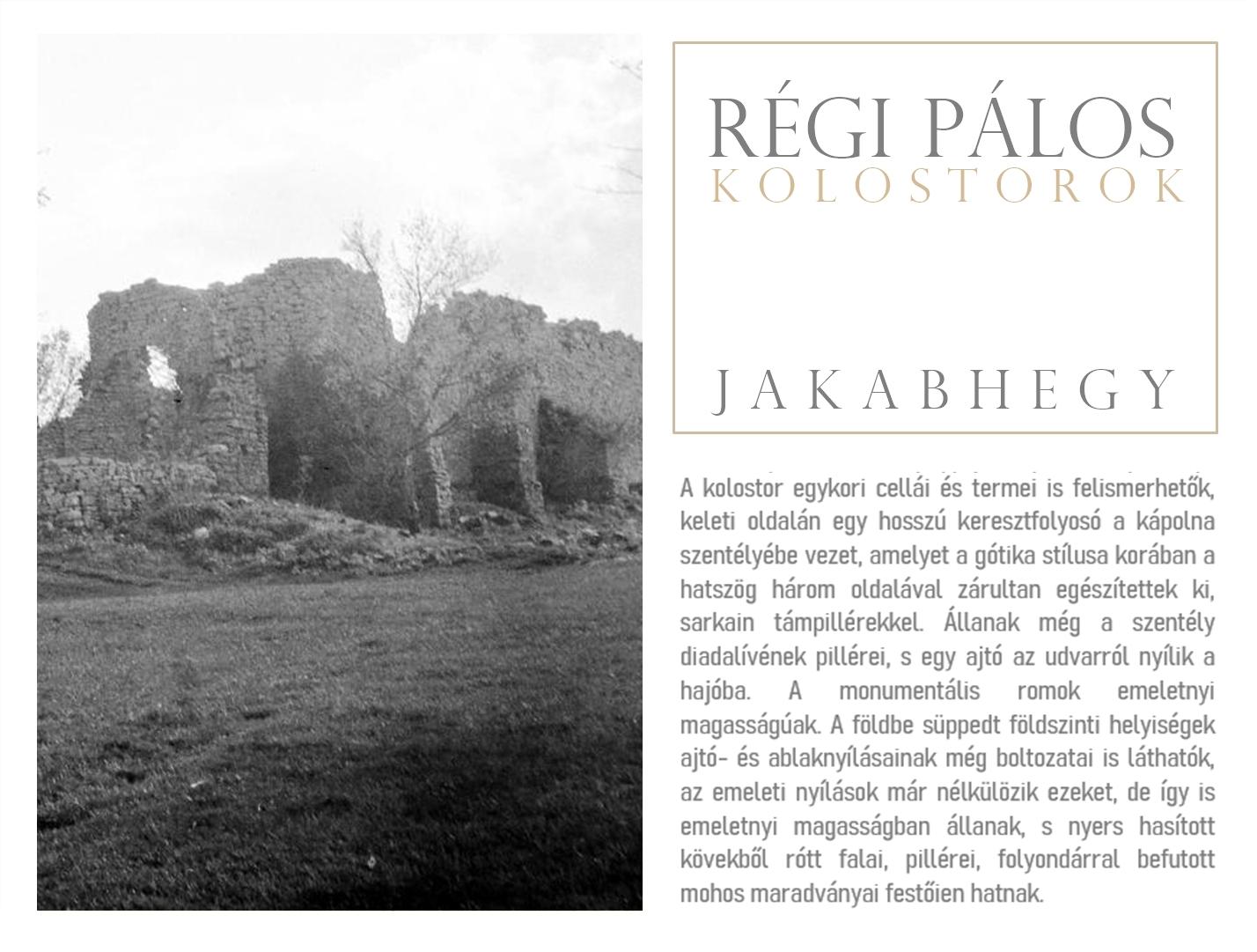 Régi pálos kolostorok – Jakabhegy